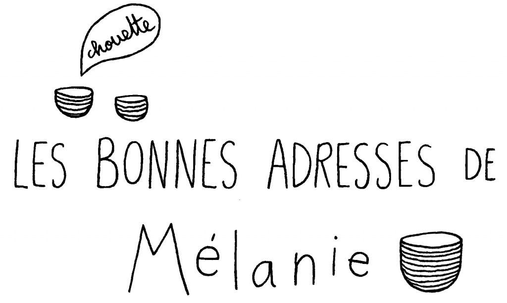 BONNE ADRESSE-melanie